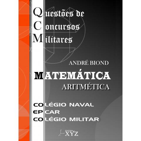 QCM - Questões de Concursos Militares (Colégio Naval, EPCAr, Colégio Militar): Aritmética