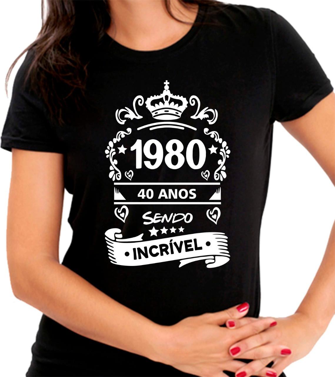 Camiseta Personalizada Preta Quarenta Anos Sendo Incrível