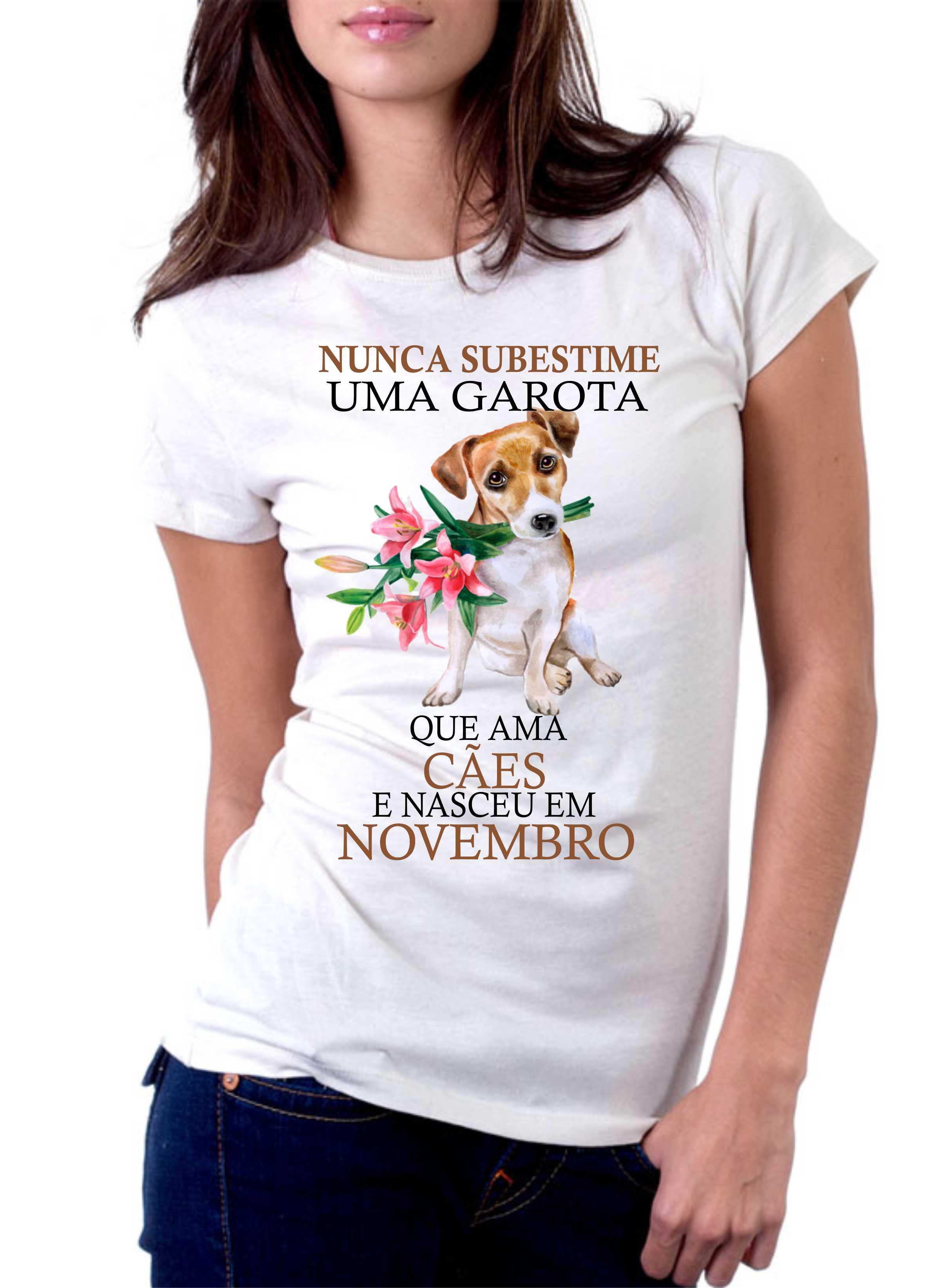 Camiseta Personalizada Nunca Subestime uma Garota que Ama Cães