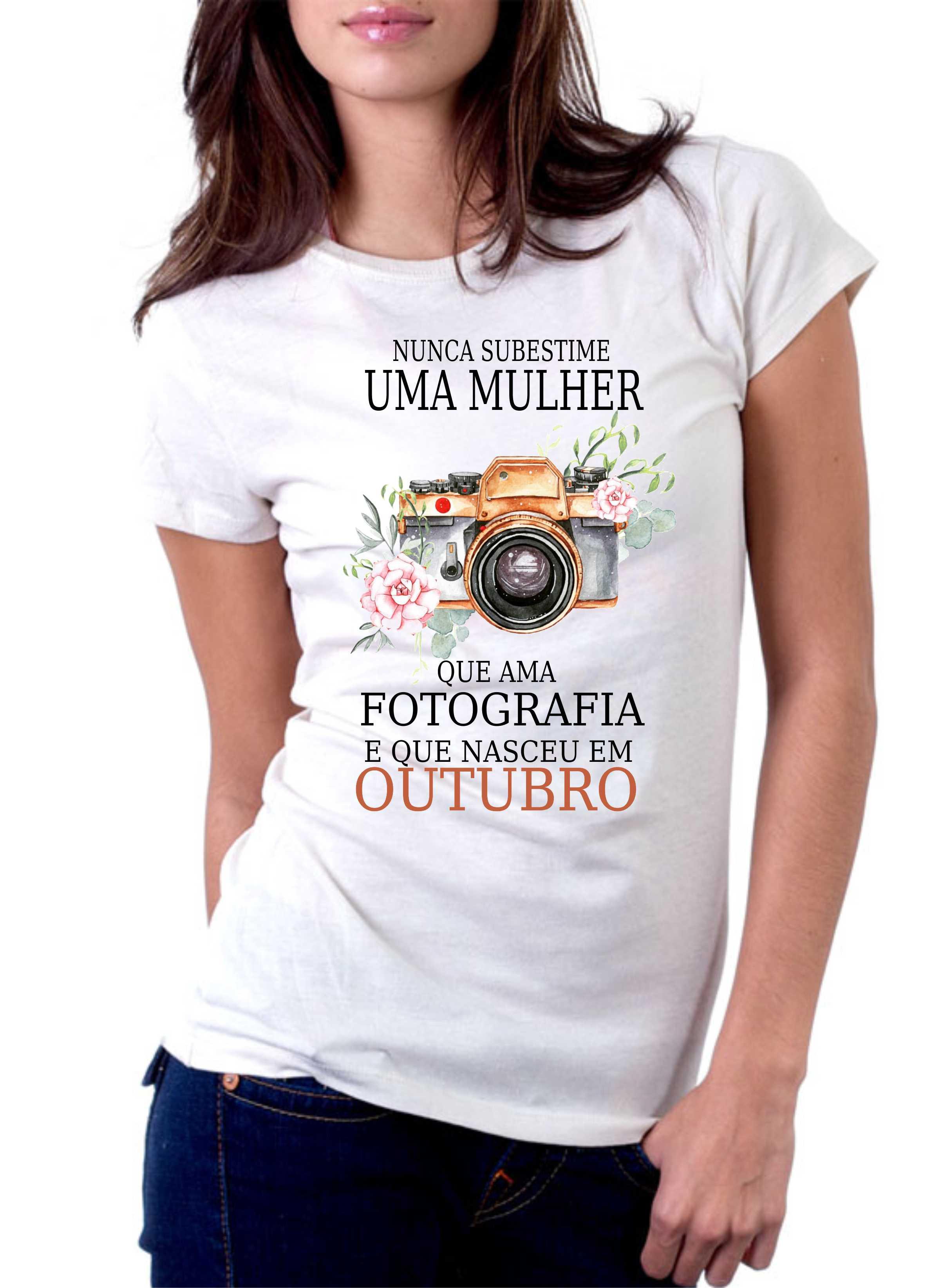Camiseta Personalizada Nunca Subestime uma Mulher que Ama Fotografia