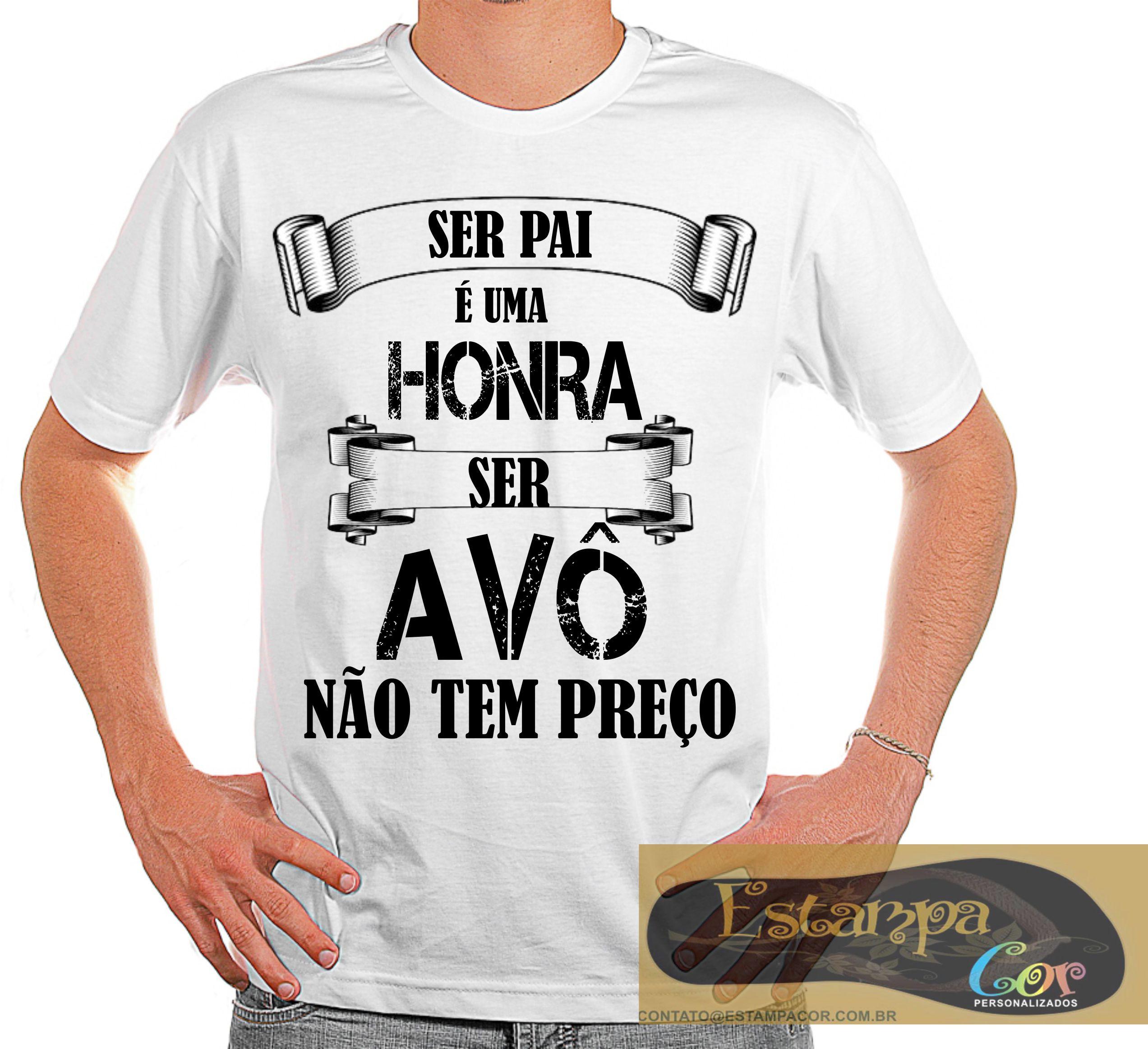 Camiseta Personalizada Ser Avô Não Tem Preço