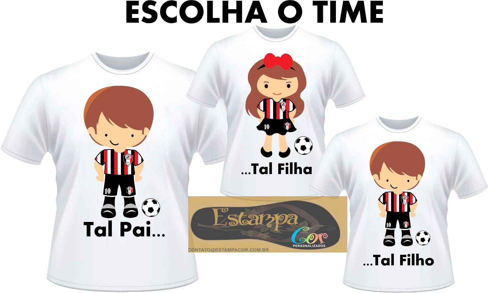 Camiseta Personalizada Tal Pai Tal Filho Diversos Times (monte o seu Kit)