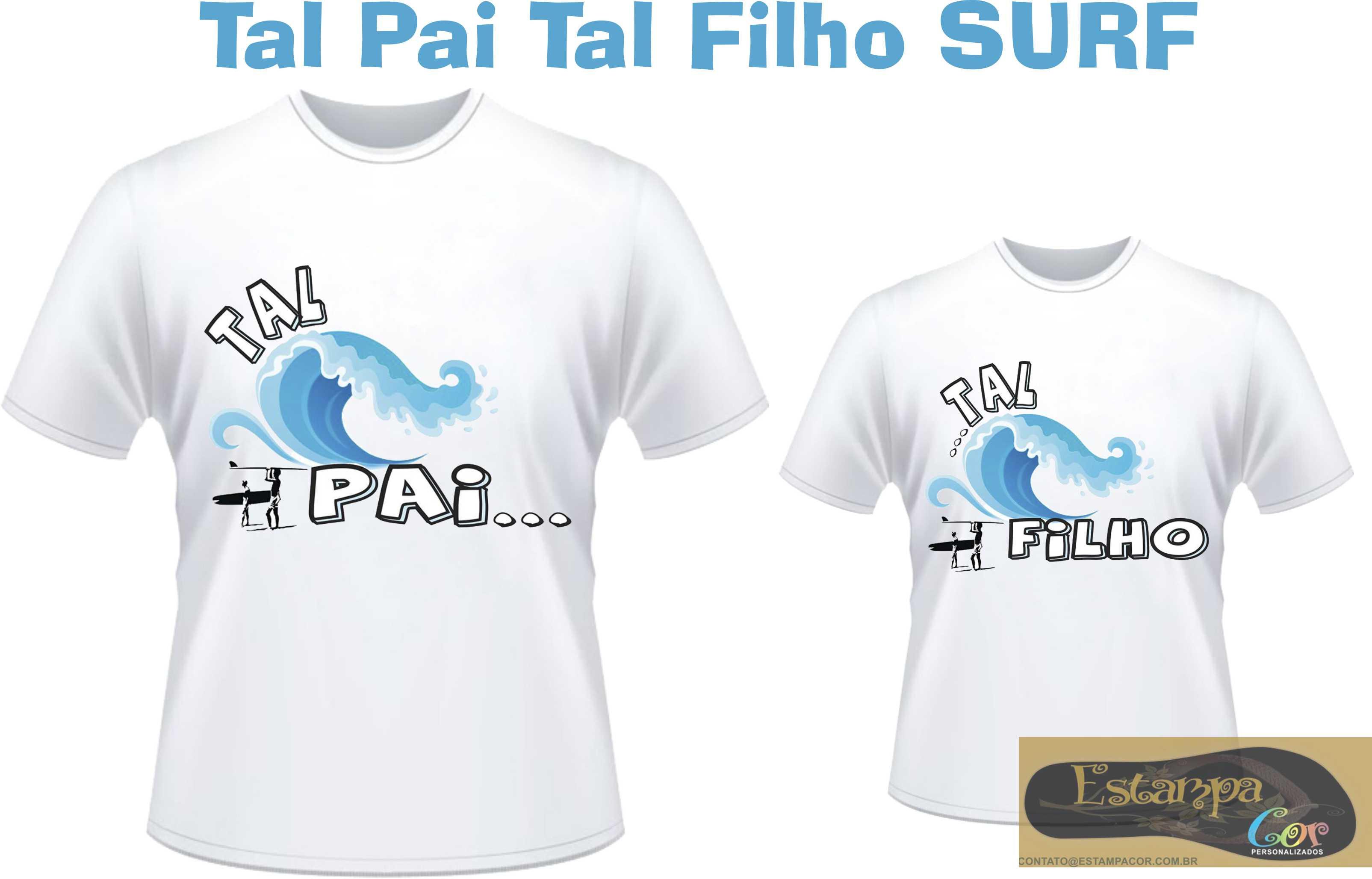 Camiseta Personalizada Tal Pai Tal Filho SURF (monte o seu Kit)