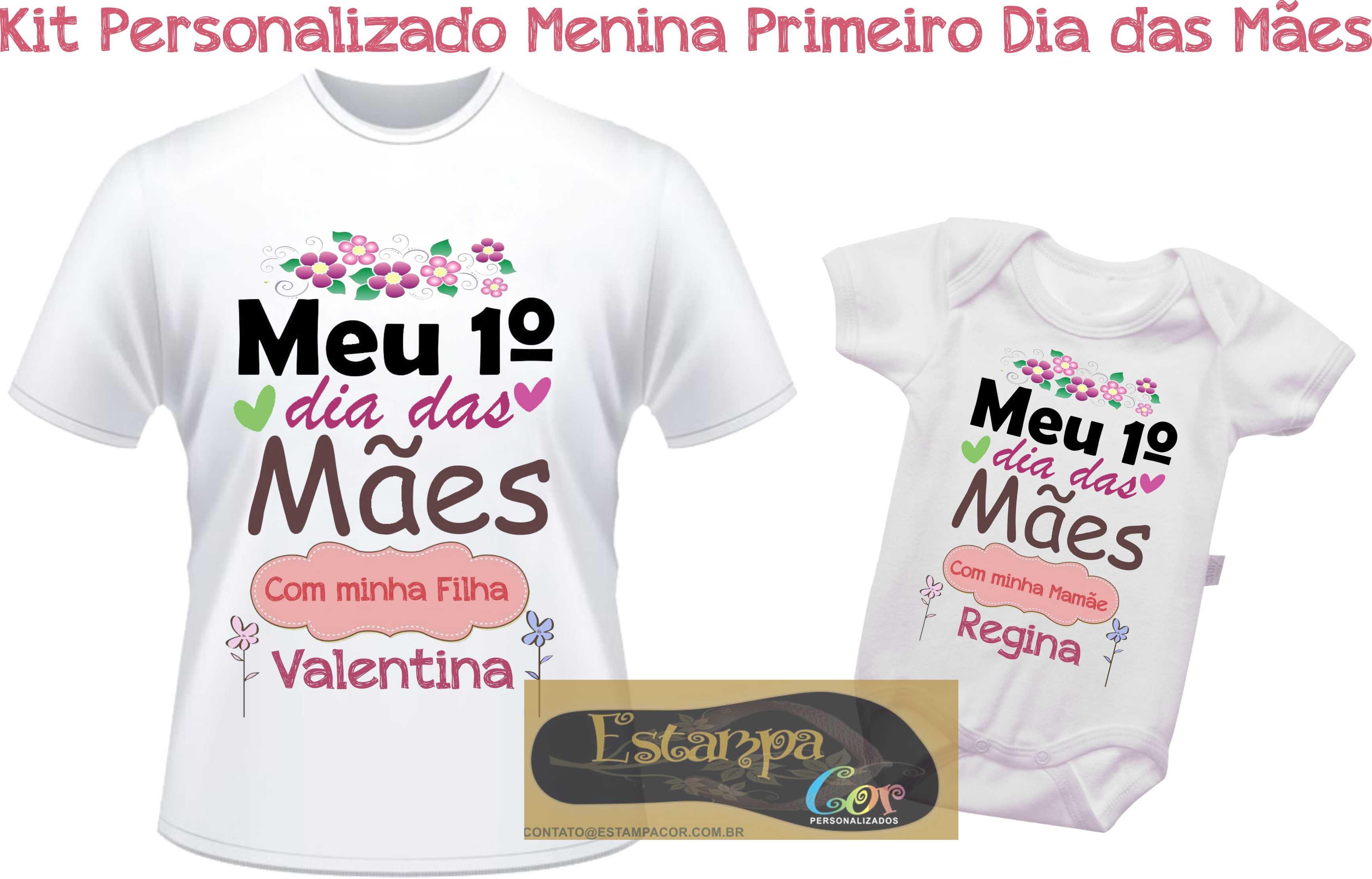 Kit Camiseta Personalizada Meu Primeiro Dia das Mães