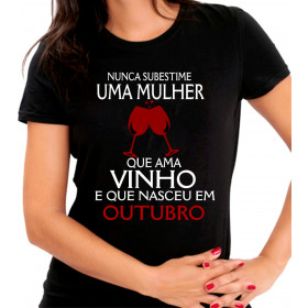 Camiseta Personalizada Preta Nunca Subestime uma Mulher que Ama Vinho