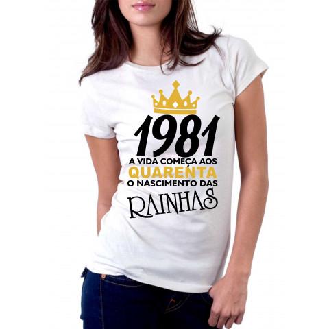Camiseta Feminina O Nascimento das Rainhas quarenta anos