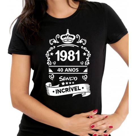 Camiseta Personalizada Preta Quarenta Anos Sendo Incrível - Escolha o Ano