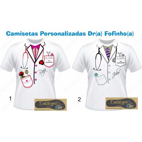 Camiseta Personalizada Dr(a) Fofinho(a)