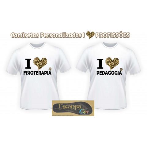 Camiseta Personalizada I Love Profissões
