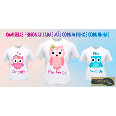Camiseta Personalizada Mãe Coruja (monte o seu Kit)