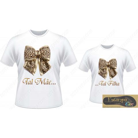Camiseta Personalizada Tal Mãe Tal Filha Laço Oncinha (monte o seu Kit)