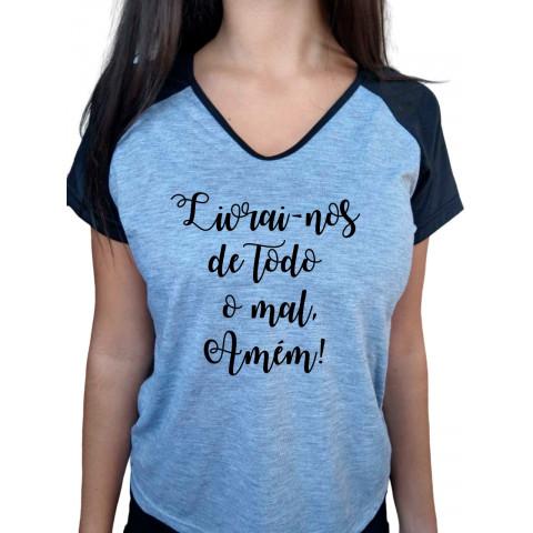 Camiseta Baby Look Cinza Mescla Raglan Livrai-Nos De Todo Mal