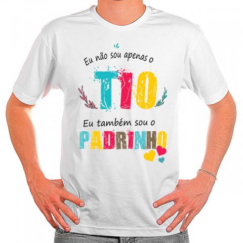 Camiseta Personalizada Eu Não Sou Apenas o Tio Eu Também Sou o Padrinho