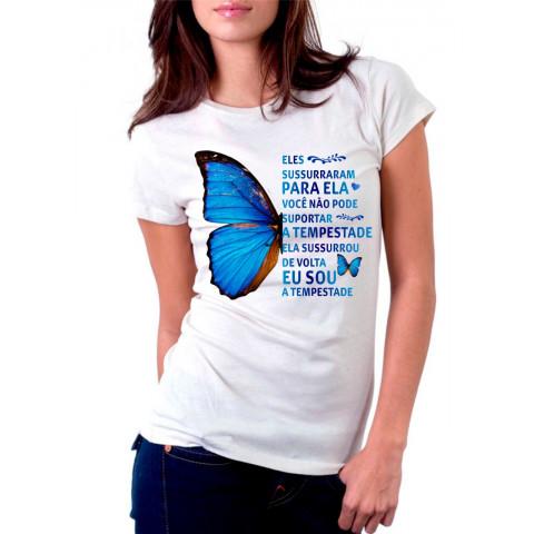 Camiseta Eu Sou a Tempestade Com Borboleta Azul