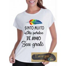 Camiseta Personalizada Ho'oponopono Sinto Muito Me perdoe Sou Grata Te Amo