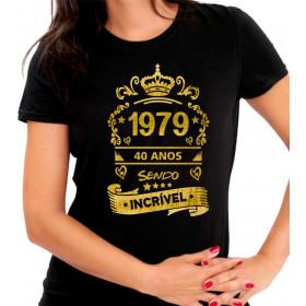 Camiseta Personalizada Preta Quarenta Anos Sendo Incrível Dourada - Escolha o Ano