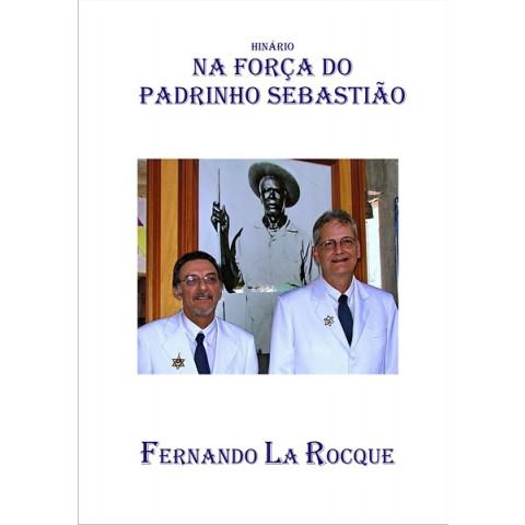Na Força do Padrinho Sebastião