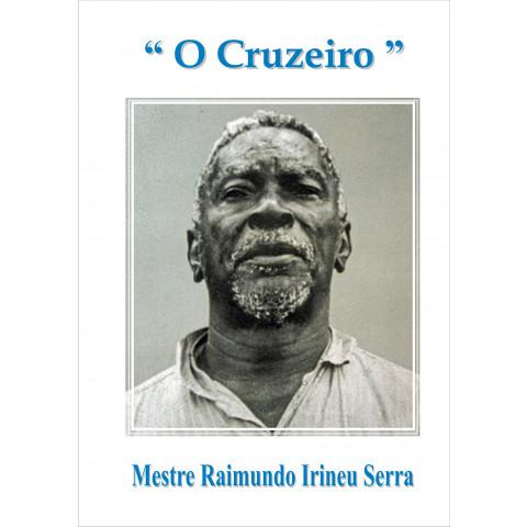 O Cruzeiro + Missa + Diversões  (Versão Fraternidade do Coração - SP)