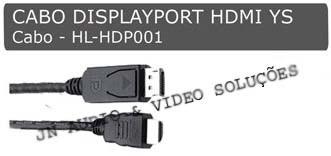 CABO DISPLAYPORT X HDMI 5.0MT - HL-HDP001