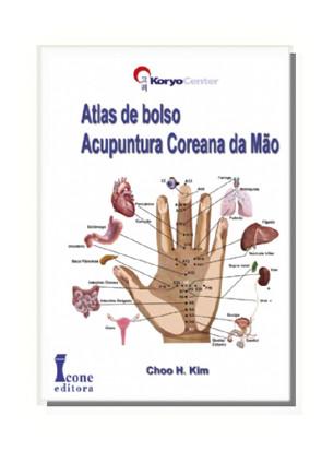 ATLAS de bolso - Acupuntura Coreana de Mão