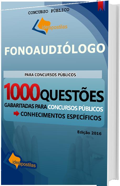 Apostila Concurso Fonoaudiólogo -  1000  Questões para Concurso Públicos