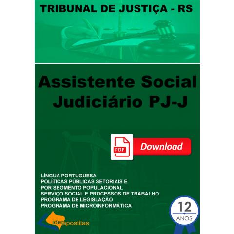 Apostila Assistente Social Judiciário PJ-J - Tribunal Justiça RS.