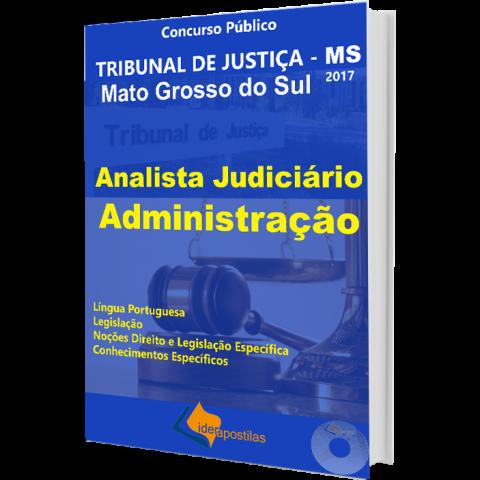 Apostila Analista Judiciário Administração - TJ MS - Tribunal de Justiça Mato Grosso Sul