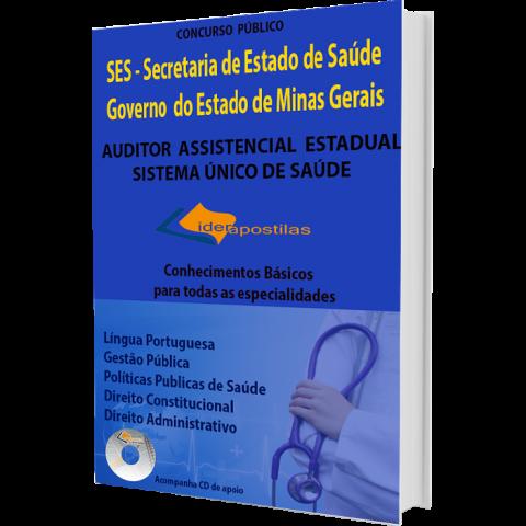 Apostila Auditor Assistencial Estadual Sistema ùnico de Saúde - SES MG.