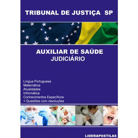 Apostila Auxiliar  de Saúde Judiciário ( Auxiliar em Saúde Bucal ) Tribunal Justiça SP - TJ SP
