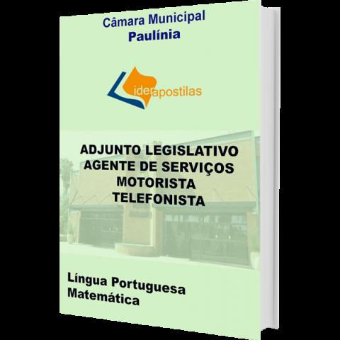 Apostila Câmara Municipal de Paulínia Adjunto Legislativo,Agente Serviços, Motorista, Telefonista