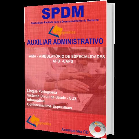 Apostila  Concurso Auxiliar Administrativo SPDM