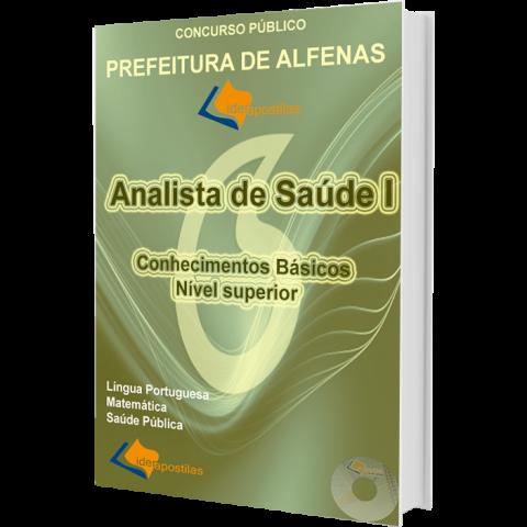 Apostila Concurso Prefeitura de Alfenas - Conhecimentos básicos nível superior.
