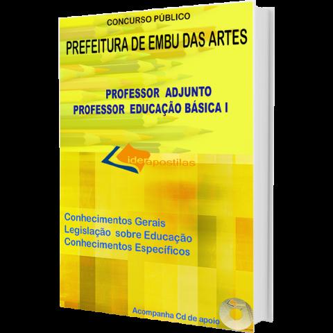 Apostila Concurso Professor Adjunto e Professor Educação Básica I - Peb I - Embu das Artes