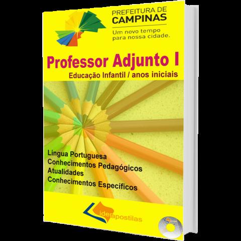 Apostila Concurso Professor Adjunto I - Educação Infantil e Anos Iniciais  - Prefeitura de Campinas