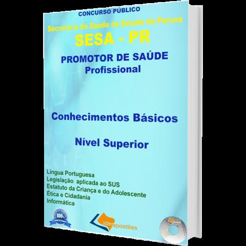 Apostila Concurso Sesa Paraná - Conhecimentos Básicos Nível Superior