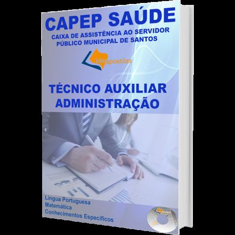 Apostila Concurso Técnico Auxiliar de Administração Capep- Saúde de Santos