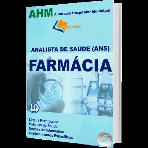 Apostila Especialista em Saúde - Farmácia - Farmacêutico Autarquia Hospitalar Municipal AHM