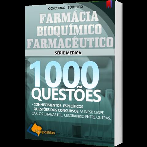 Apostila Farmácia, Bioquímico e Farmacêutico - 1000 Questões para Concursos Públicos