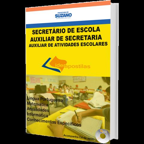 Apostila Secretario  de Escola , Auxiliar de Secretaria e Atividades Escolares - Prefeitura de Suzano