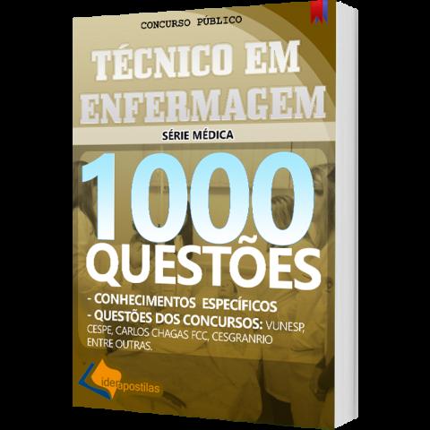 Apostila Técnico em Enfermagem - 1000 Questões para Concursos Públicos