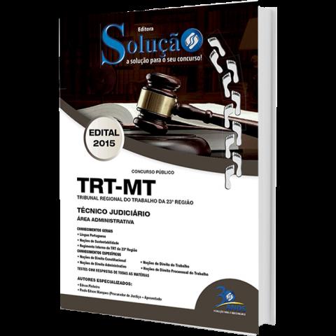 Apostila Técnico Judiciário - Área Administrativa - TRT-MT . Tribunal Regional do Trabalho Mato Grosso - 23º região