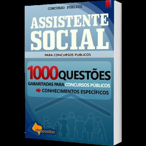 Assistente Social - 1000 Questões para Concursos Públicos - 2018