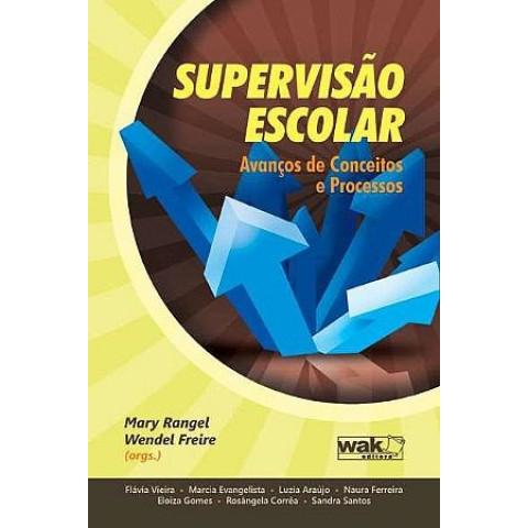 Supervisão Escolar Avanços de Conceitos e Processos