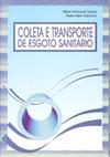 Coleta e Transporte de Esgoto Sanitário - 3ª edição