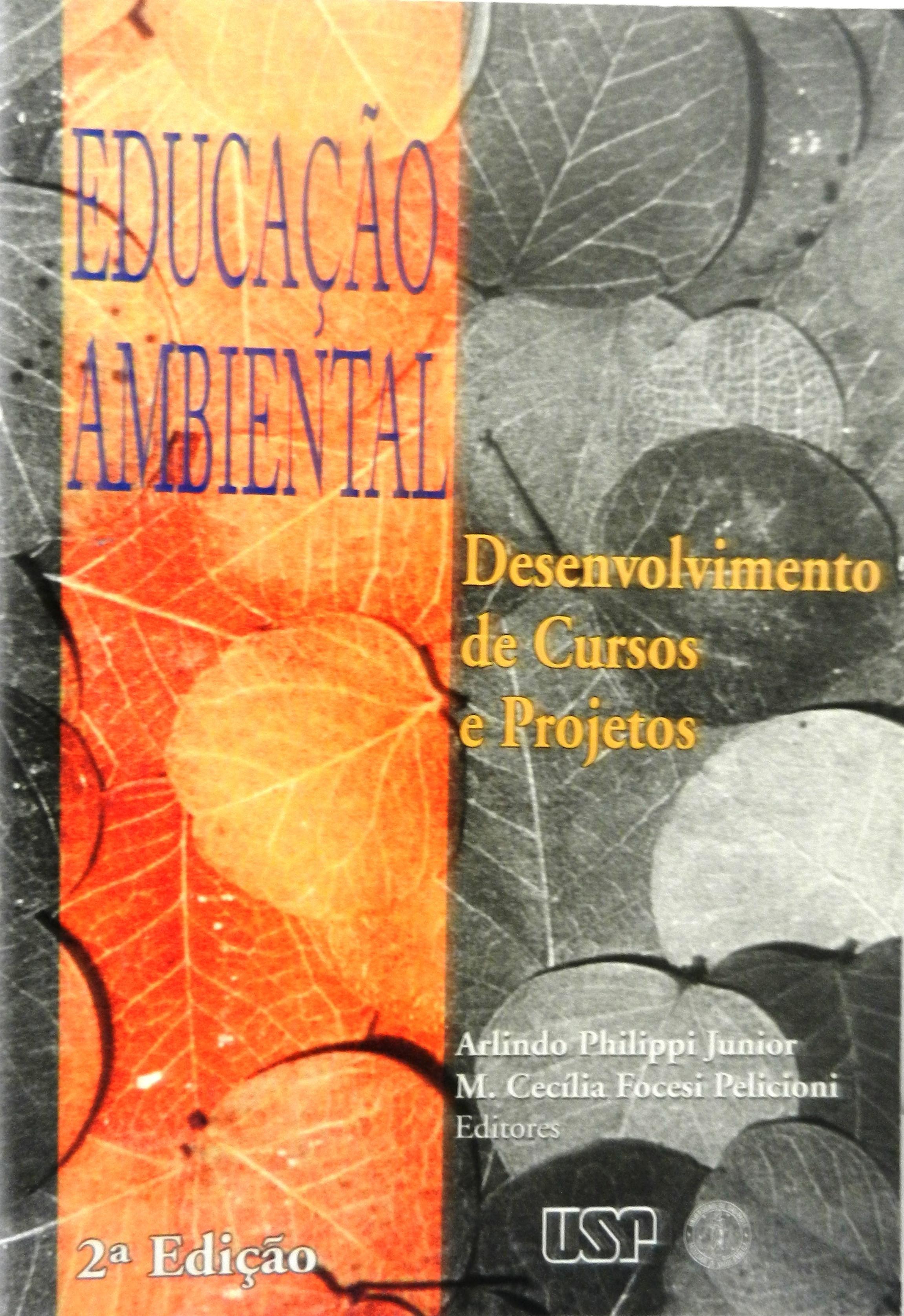 Educação Ambiental: desenvolvimento de cursos e projetos