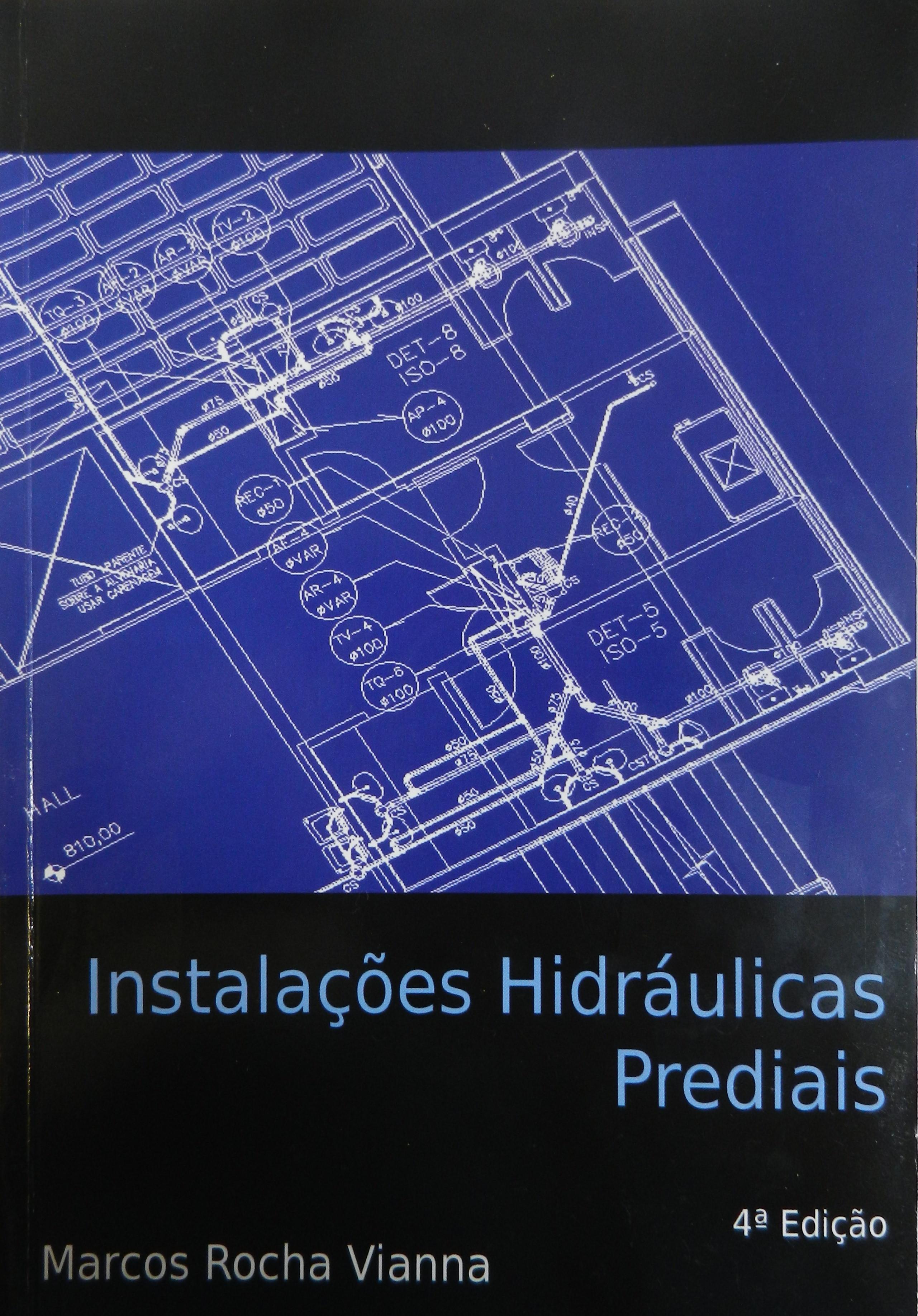 Instalações Hidráulicas Prediais - 4ª Edição