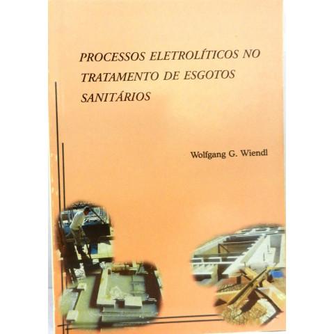 Processos Eletrolíticos no Tratamento de Esgotos
