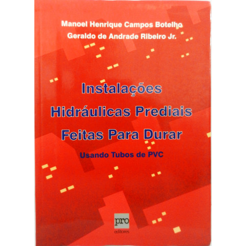 Instalações Hidráulicas Prediais Feitas Para Durar