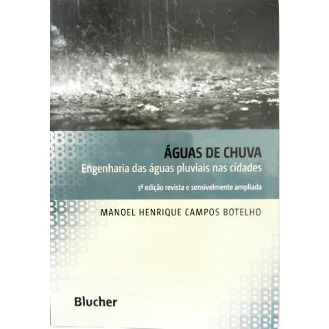 Águas de Chuva - 3° edição revista e ampliada.