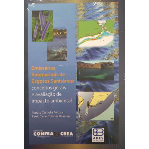 Emissários submarinos de esgotos sanitários: conceitos gerais e avaliação de impacto ambiental